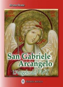 Copertina di 'San Gabriele Arcangelo. L'Angelo del Fiat'
