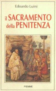 Copertina di 'Il sacramento della penitenza'