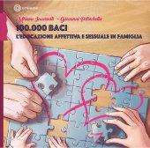100.000 baci - Miriam Incurvati , Giovanni Petrichella