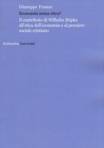 Copertina di 'Economia senza etica?'
