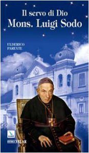 Copertina di 'Il servo di Dio Monsignor Luigi Sodo'