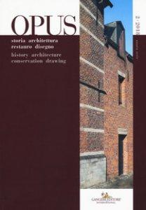Copertina di 'Opus. Quaderno di storia architettura restauro disegno-Opus. History architecture conservation drawing (2018)'