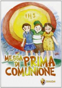 Copertina di 'La messa di prima comunione'