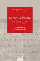 Seconda lettera ai Corinzi - Pasquale Basta