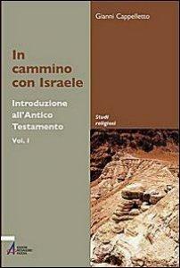 Copertina di 'Introduzione all'Antico Testamento / In cammino con Israele'