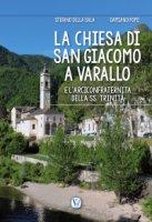 La chiesa di San Giacomo a Varallo - Stefano Della Sala, Damiano Pomi