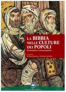 Copertina di 'La Bibbia nelle culture dei popoli. Ermeneutica e comunicazione'