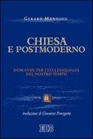Chiesa e postmoderno - Mannion Gerard