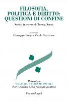 Filosofia, politica e diritto: questioni di confine - AA. VV.
