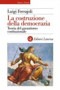 Copertina di 'La costruzione della democrazia'