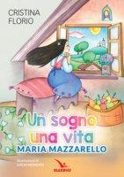 Un sogno, una vita - Cristina Florio