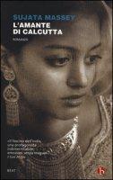 L' amante di Calcutta - Massey Sujata