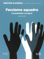 Facciamo squadra - Fabio Lucidi