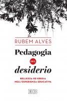 Pedagogia del desiderio - Rubem Alves