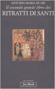 Copertina di 'Il secondo grande libro dei ritratti di santi'