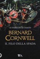 Il filo della spada - Cornwell Bernard