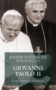 Copertina di 'Giovanni Paolo II. Il mio amato predecessore: Le ragioni della scelta contro la guerra'