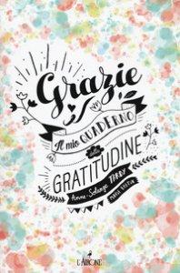 Copertina di 'Grazie! Il mio quaderno di gratitudine'