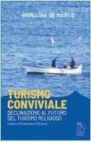 Turismo conviviale - Gionatan De Marco