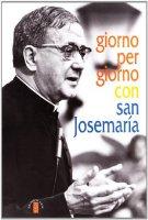 Giorno per giorno con san Josemaría