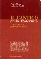 Il Cantico della fraternità. Le ammonizioni di frate Francesco di Assisi - Messa Pietro, Profili Ludovico