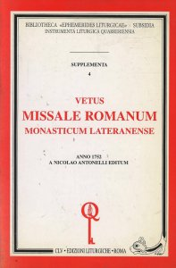 Copertina di 'Vetus missale romanum monasticum lateranense (rist. anast. 1752)'