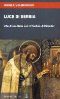 Luce di Serbia - Nikolaj (san) Velimirovic