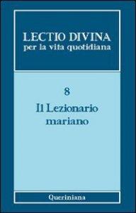 Copertina di 'Lectio divina per la vita quotidiana [vol_8] / Il lezionario mariano'