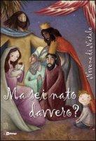 Ma sei nato davvero? - Fondazione Oratori Milanesi