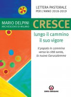 Cresce lungo il cammino il suo vigore - Mario Delpini