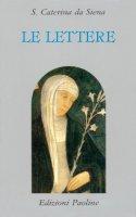 Le lettere - Caterina da Siena (santa)