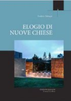 Elogio delle nuove Chiese - Frédéric Debuyst