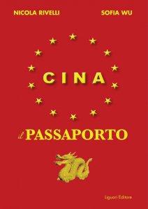 Copertina di 'Cina. Il passaporto'