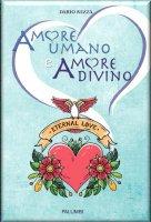 Amore umano e amore divino - Dario Rezza