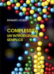 Copertina di 'Complessità. Un'introduzione semplice'