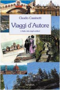 Copertina di 'Viaggi d'autore. L'Italia vista dagli scrittori'