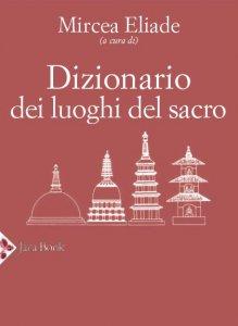 Copertina di 'Dizionario dei luoghi del sacro'