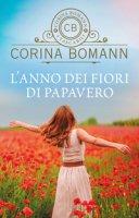 L' anno dei fiori di papavero - Bomann Corina