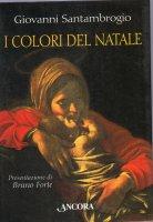 I colori del Natale - Santambrogio Giovanni