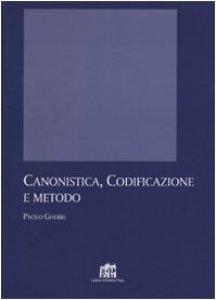Copertina di 'Canonistica, codificazione e metodo'