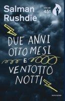 Due anni, otto mesi & ventotto notti - Rushdie Salman