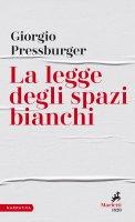 La legge degli spazi bianchi - Giorgio Pressburger