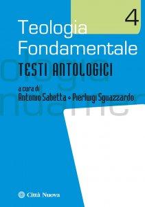 Copertina di 'Teologia fondamentale 4'