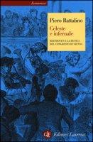 Celeste e infernale. Beethoven e la musica del congresso di Vienna - Rattalino Piero