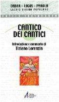 Cantico dei cantici - Lorenzin Tiziano
