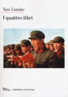 I quattro libri - Yan Lianke