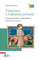 Francesco e l'altissima povertà - Di Sante Carmine