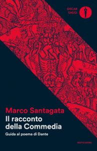Copertina di 'Il racconto della Commedia. Guida al poema di Dante'
