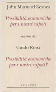 Copertina di 'Possibilità economiche per i nostri nipoti - Possibilità economiche per i nostri nipoti?'