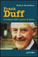 Frank Duff - Bradshaw Robert